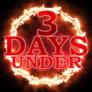 3 Days Under