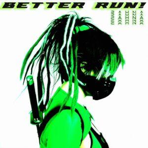 Better Run! by Zahna