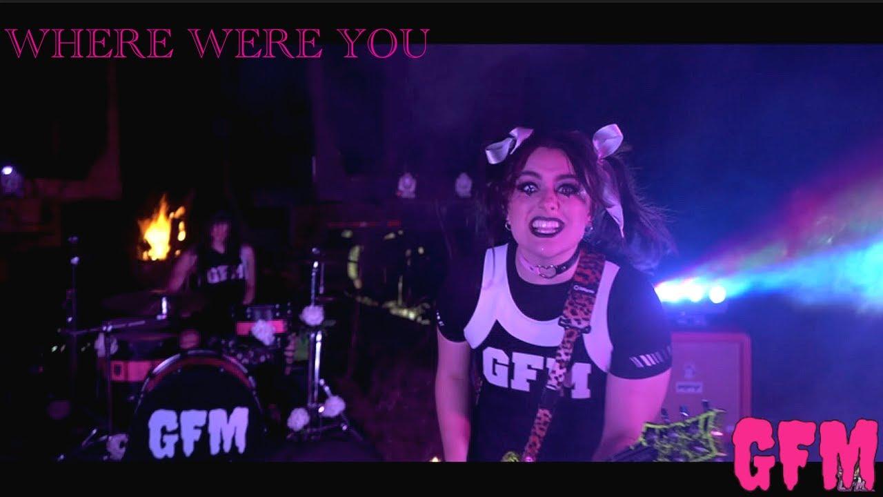 GFM - Where Were You