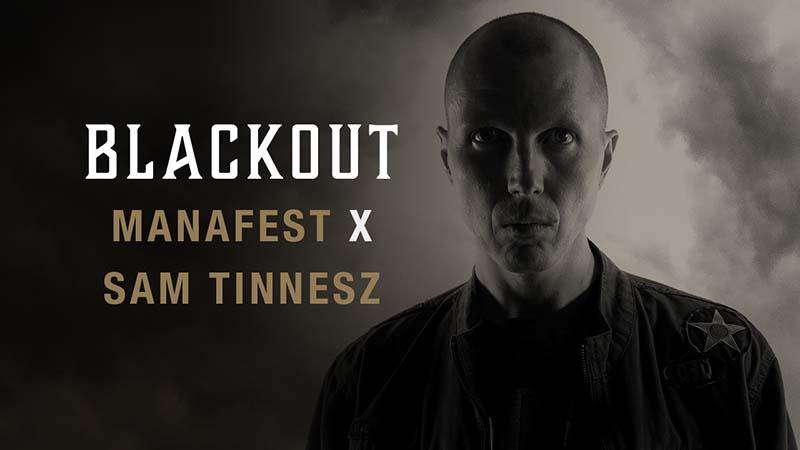 Manafest Blackout